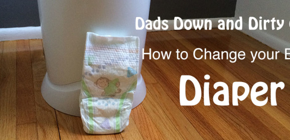 Tips and Advice for New Dads on How to Change a Diaper